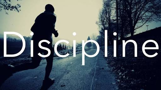 Discipline….  A way of life