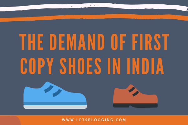 First copy shoes in INDIA