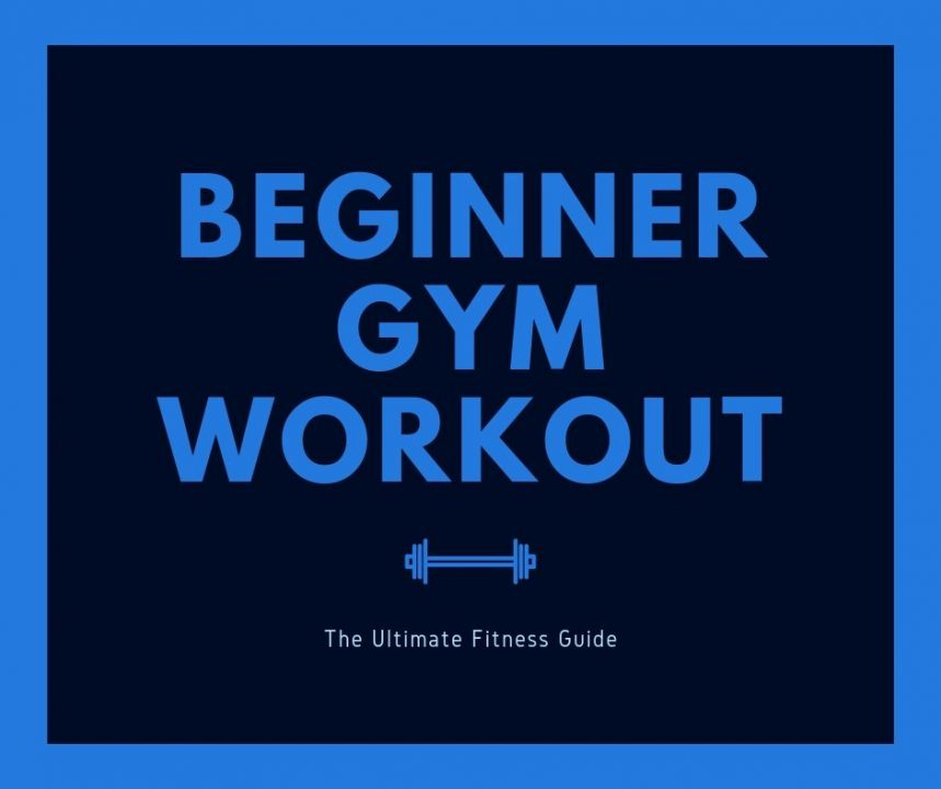 Beginner Gym Workout