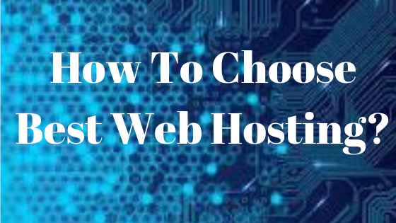 How to Select Best Web Hosting?